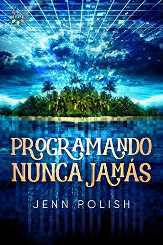 Programando Nunca Jamás de Jenn Polish