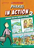 Phrases in Action Through Pictures 2