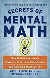 [ SECRETS OF MENTAL MATH THE MATHEMAGICIAN'S GUIDE TO LIGHTNING CALCULATION AND AMAZING MENTAL MATH TRICKS BY BENJAMIN, ARTHUR](AUTHOR)PAPERBACK