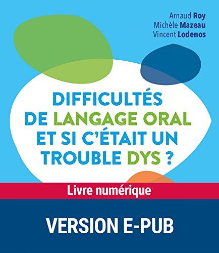 Difficults de langage oral et si c'tait un trouble dys ?