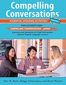 Book cover image for Compelling Conversations - Japan: Essential Speaking Activities for Japanese English Language Learners