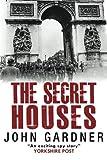 The Secret Houses