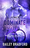 Dominate (Power Book 3)