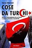 Image de Cose da turchi. Storie e contraddizioni di un paes