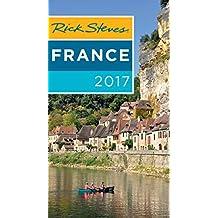 Rick Steves France 2017 (English Edition)