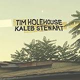 Tim Holehouse/Kaleb Stewart