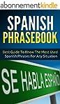 Spanish: Spanish Phrasebook - Best Gu...