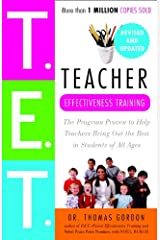 Teacher Effectiveness Training: The Program Proven to Help Teachers Bring Out the Best in Students of All Ages (English Edition) Kindle Ausgabe