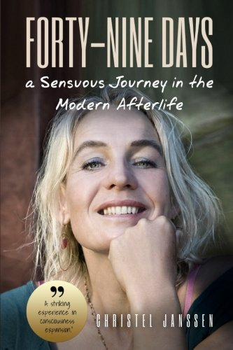 Forty-Nine Days: A Sensuous Journey In The Modern Afterlife