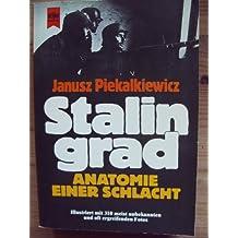 Stalingrad. Anatomie einer Schlacht.