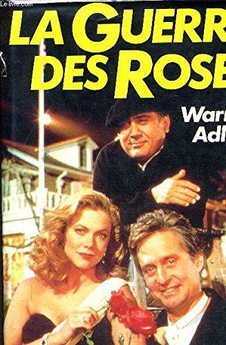 La guerre des roses