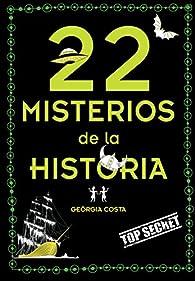 22 misterios de la historia par Georgia Costa