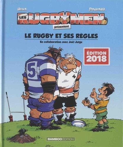 Les rugbymen - Le rugby et ses rgles 2018