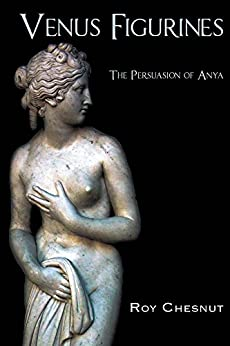 Venus Figurines (English Edition) di [Chesnut, Roy]