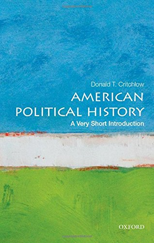american-political-history-a-very-short-introduction-very-short-introductions
