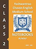 #10: Yashwantrao Chavan English Medium School Class 2 Notebook Bundle