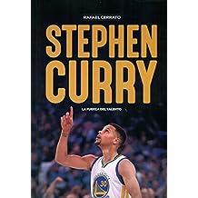 Stephen Curry. La fuerza del talento (Baloncesto para leer)