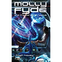 Molly Fyde and the Parsona Rescue (Book 1): Volume 1 by Hugh Howey (2013-02-27)