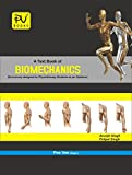PV A TEXTBOOK OF BIOMECHANICS (FOR PHYSIOTHERAPY STUDENTS) AS PER THE SYLLABUS PRESCRIBED BY MLT COUNCIL OF INDIA