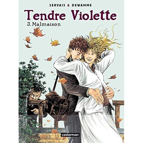Tendre Violette, Tome 3 : Malmaison
