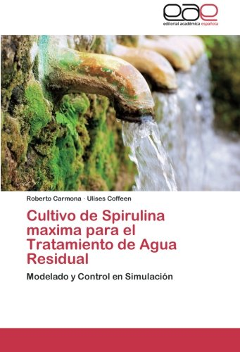 cultivo-de-spirulina-maxima-para-el-tratamiento-de-agua-residual