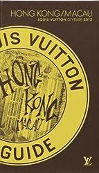 Hong Kong/Macao City Guide 2012 Version Française