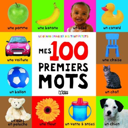Le Grand Imagier des Tout-Petis : Mes 100 Premiers Mots