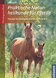 Praktische Naturheilkunde für Pferde (Amazon.de)