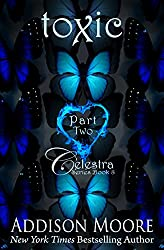 Toxic Part Two (Celestra Series Book Book 8)