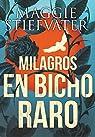Milagros en Bicho Raro par Stiefvater