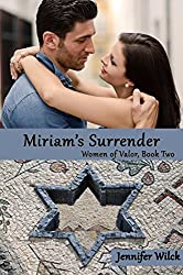 Miriam's Surrender: Women of Valor, Book Two (English Edition)
