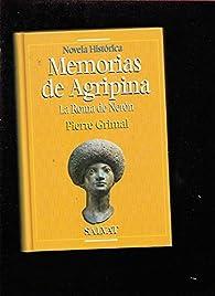 Memorias de agripina : la Roma de neron par Pierre Grimal