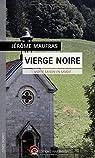 Vierge noire : Morte saison en Savoie par Maufras