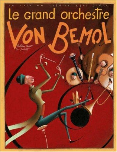 Le Grand orchestre Von Bemol