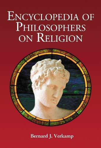 Encyclopedia of Philosophers on Religion by Bernard J. Verkamp (2009) Paperback
