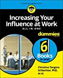Increasing Your Influence at Work AIO For Dummies (For Dummies All in One)