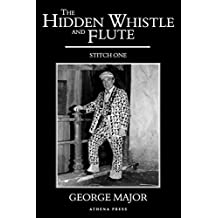 The Hidden Whistle and Flute: Stitch One