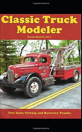 Classic Truck Modeler (Second Quarter) por Lee Hartman
