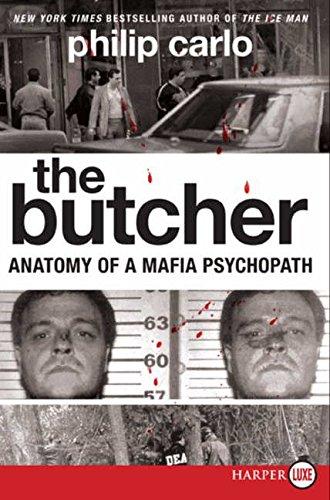The Butcher LP: Anatomy of a Mafia Psychopath