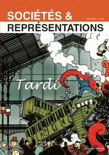 Sociétés & Représentations, N° 29, Mai 2010 : Tardi