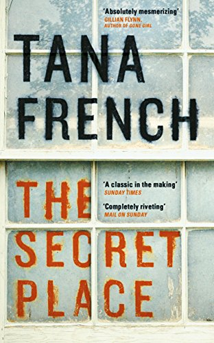 The Secret Place: Dublin Murder Squad:  5 (Dublin Murder Squad series) by [French, Tana]