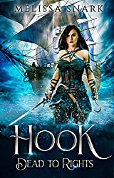 Hook: Dead to Rights (Captain Hook) (English Edition)