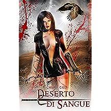 Deserto Di Sangue: Volume 4