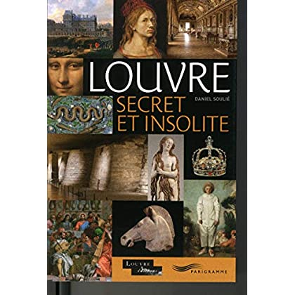 Louvre secret et insolite