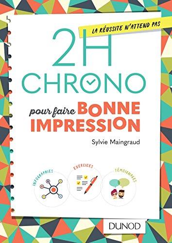 2h Chrono pour faire bonne impression (2h. Chrono)