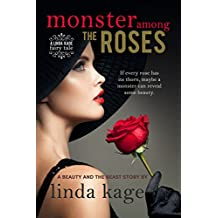Monster Among the Roses: A Beauty and the Beast Story (Fairy Tale Quartet Book 1) (English Edition)