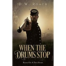 When The Drums Stop (English Edition)