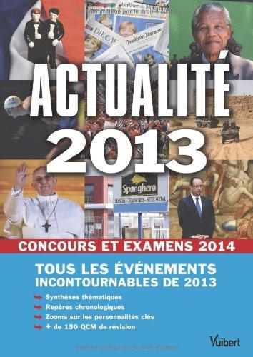 Actualit 2013 - Concours et examens 2014 - Tous les vnements incontournables de 2013