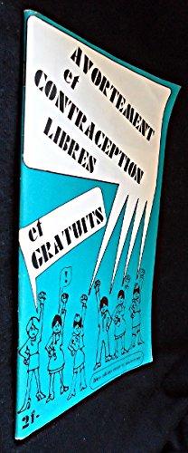 Avortement et contraception libres et gratuits