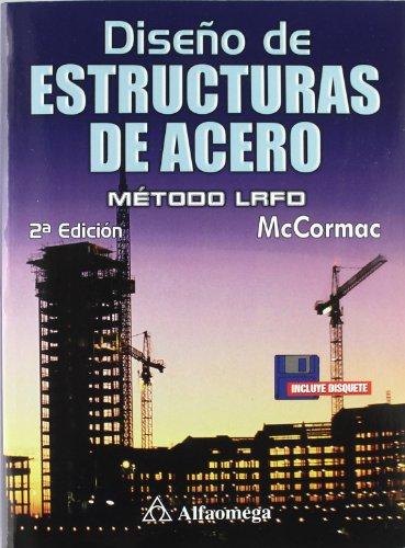 Diseño de Estructuras de Acero (ACCESO RÁPIDO) por Jack C. McCormac